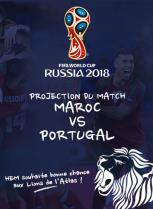 Coupe du monde 2018 : Projection du match MAROC vs PORTUGAL, HEM Rabat, Juin 2018