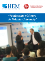 Professeurs Visiteurs - Polonia University, HEM Business School, Mars 2017