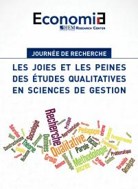 Les joies et les peines des études qualitatives en sciences de gestion, Economia HEM Research Center, Mai 2019