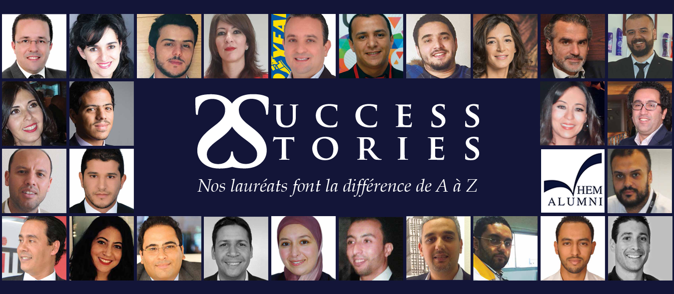 Success Stories HEM, nos Lauréats font la différence de A à Z